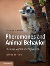 Pheromones and Animal Behaviour - Tristram Wyatt