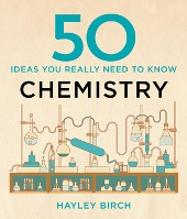 50 Ideas you really need to know - Chemistry