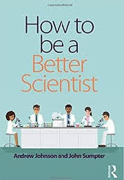 how to be a better scientist